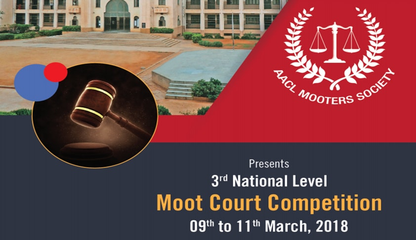 AACL Bangalore's 3rd National Moot Court Competition [9th to 11th Mar]