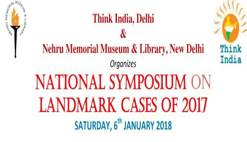 National Symposium On Landmark Cases [6th Jan, New Delhi]