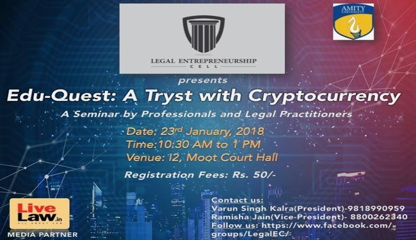 Amity Noida's Seminar 'Edu-Quest: A Tryst with Cryptocurrency' [23rd Jan; Noida]