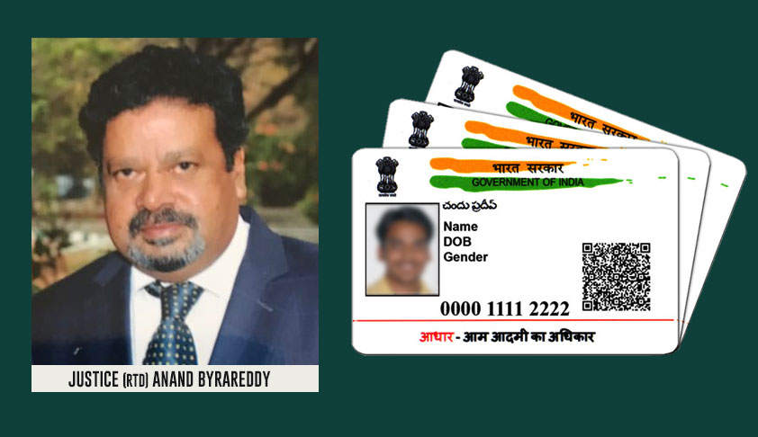 Former Karnataka HC Judge Justice Anand Byrareddy Joins Challenge Against Aadhaar, Files Impleadment Application In SC [Read Application]