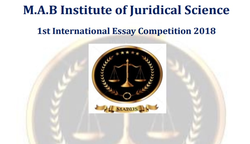 1st M.A.B.I.J.S International Essay Competition 2018: Register by Feb 26, Submit by March 20