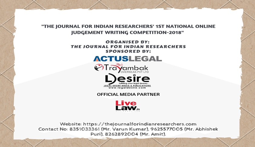 The Journal for Indian Researchers; 1st National Online Judgement Writing Competition-2018