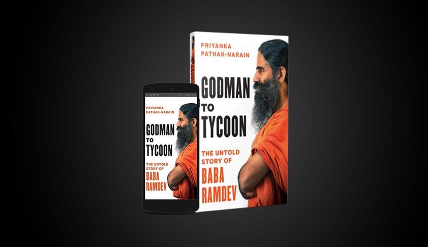 'Godman To Tycoon: The Untold Story Of Baba Ramdev': Publication, Sale Of Controversial Book On Yoga Guru Ramdev Stayed Yet Again [Read Order]