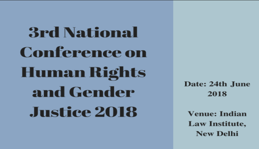 Call for Papers: 3rd National Conference on Human Rights and Gender Justice 2018, New Delhi