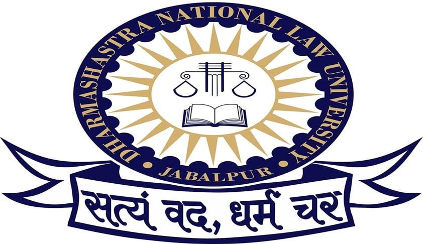 Admission Notification: Dharmashastra National Law University, Jabalpur