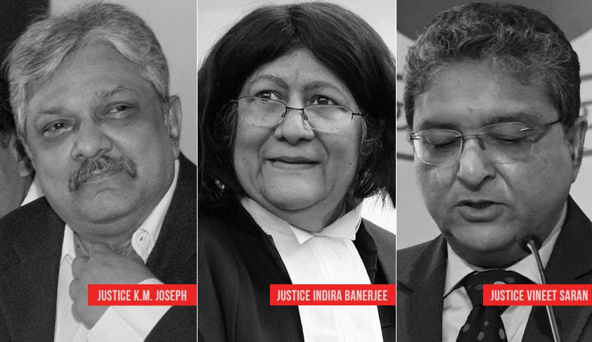 SC Collegium Re-Recommends Justice KM Joseph; Also Madras HC CJ Indira Banerjee & Odisha HC CJ Vineet Saran For Elevation To SC [Read Resolutions]
