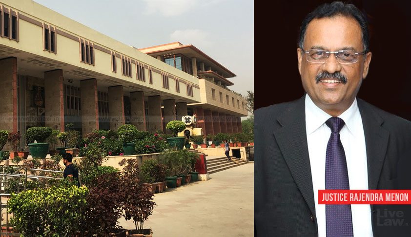 Patna HC CJ Rajendra Menon Appointed As Chief Justice Of Delhi High Court [Read Notification]