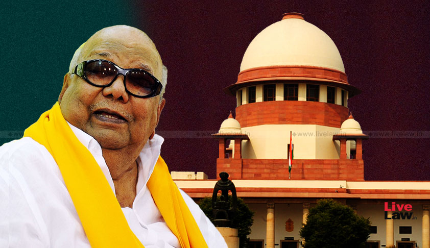 When Karunanidhi Knocked The Doors Of The Supreme Court