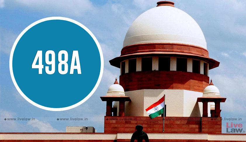 Plea Seeking Reconsideration Of Directions On 498A IPC In Rajesh Sharma