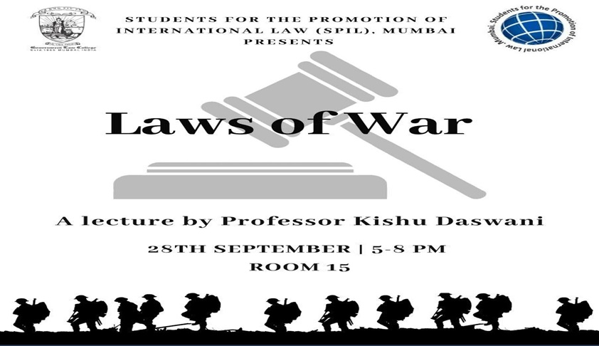 SPIL To Hold Lecture On Laws Of War By Prof. Kishu Daswani On Friday