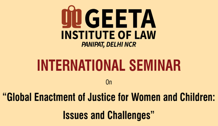 Geeta Institute Of Law's Seminar On Justice For Women & Children [18th Nov; Panipat]