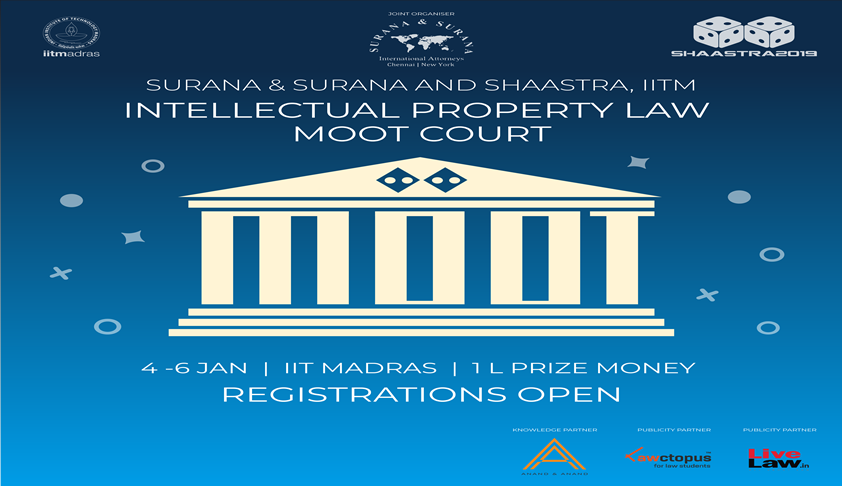 Shaastra & Surana & Surana's Intellectual Property Law Moot Court Competition [4th-6th Jan; IIT Madras]