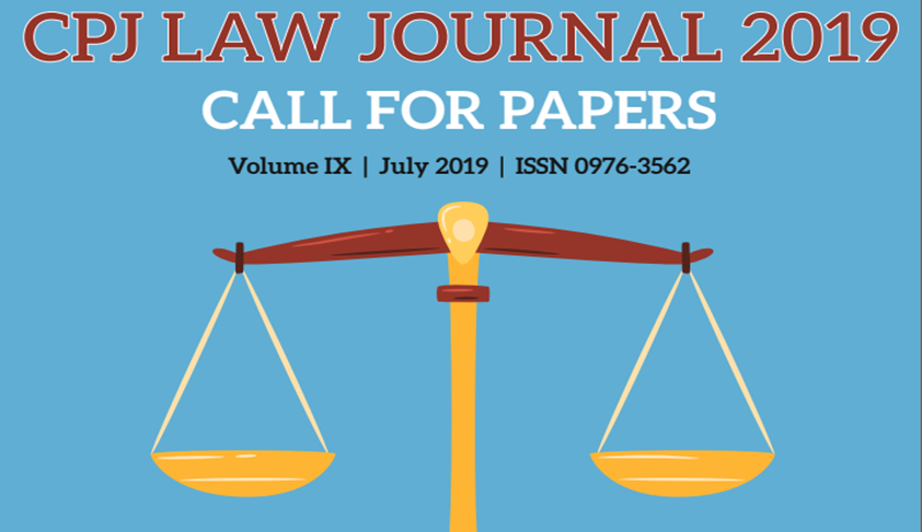 Call For Papers: CPJ Law Journal Vol IX, July 2019 By Chanderprabhu Jain College, Delhi