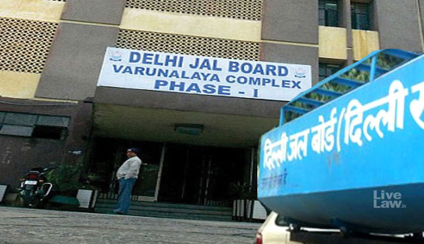 NGT Directs Delhi Jal Board To Furnish Rs.5 Crore Bank Guarantee For Completing Sewerage Network In Delhi [Read Order]