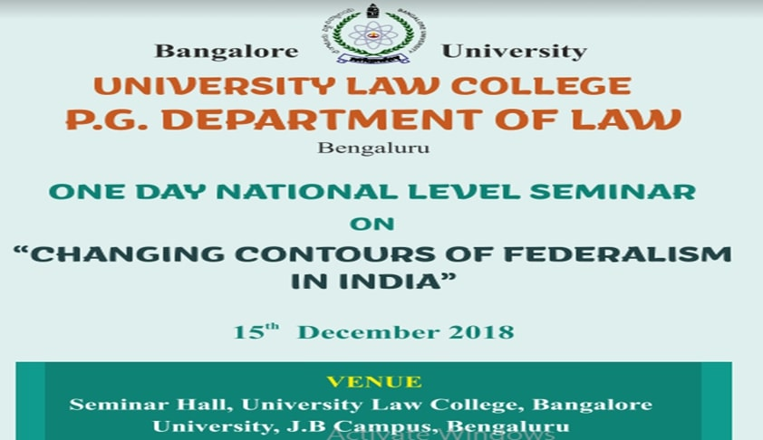Call For Papers: ULC Bangalore's National Seminar On Federalism