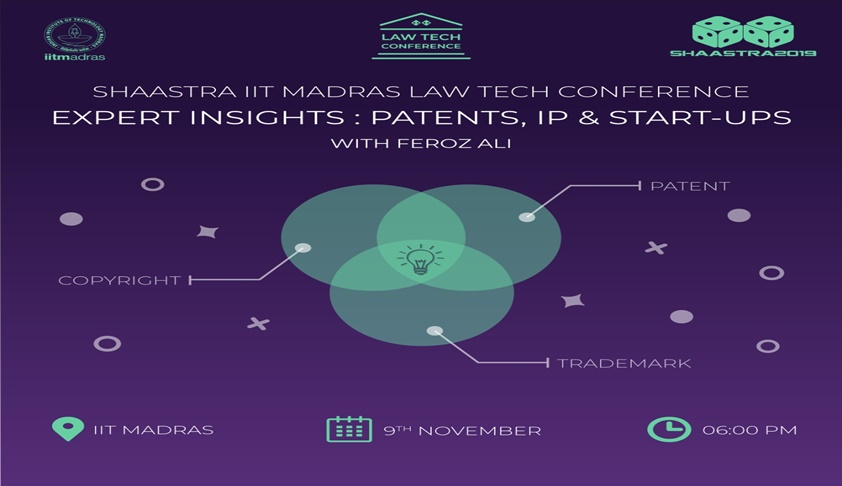 IIT Madras' Law Tech Summit On Patents [9th Nov]