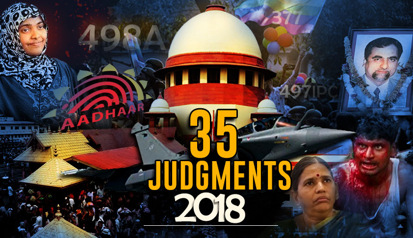 The Good And Bad : Read 35 Important Supreme Court Judgments Of 2018