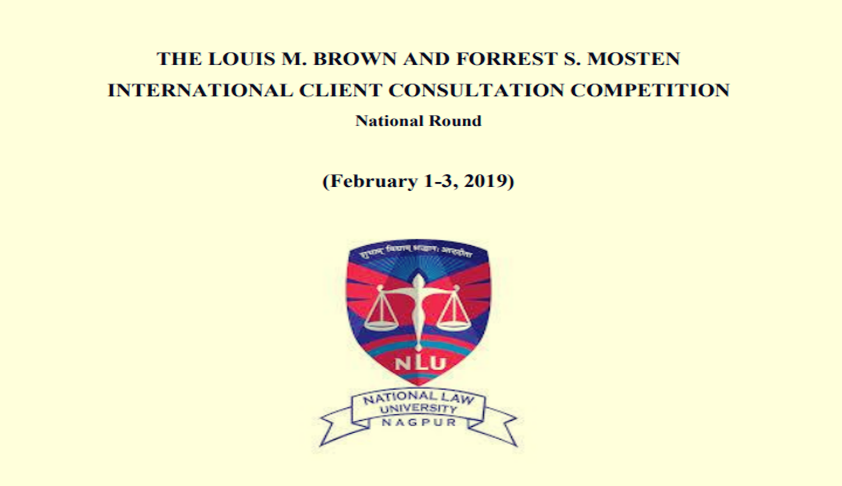The Louis M. Brown And Forrest S. Mosten International Client Consultation Competition At MNLU, Nagpur