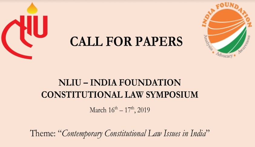 Call For Submissions: NLIU–India Foundation Constitutional Law Symposium [16th-17th March]