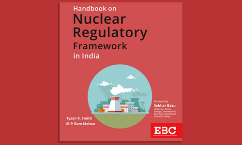 Book Review: Handbook on Nuclear Regulatory Framework in India
