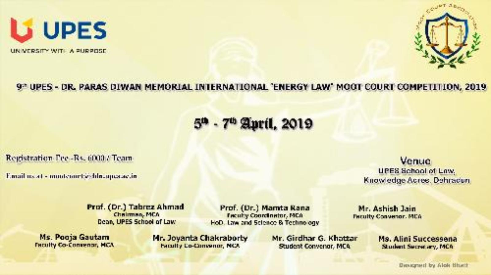 9th UPES – Dr. Paras Diwan Memorial Intl Energy Law Moot Court Competition [5-7 Apr]