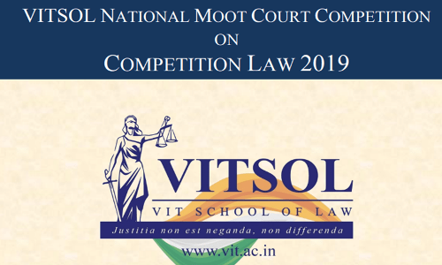 VITSOL National Moot Court Competition On Competition Law 2019