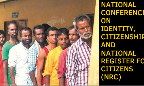 Call For Papers: National Conference On Identity, Citizenship & National Register For Citizens