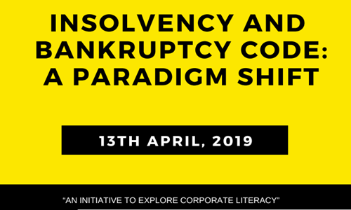 CNLU: One Day National Seminar On Insolvency And Bankruptcy Code: A Paradigm Shift