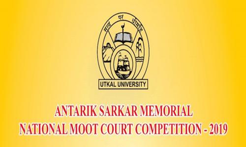 Antarik Sarkar Memorial Moot Court 2019 At Utkal University, Bhubaneswar