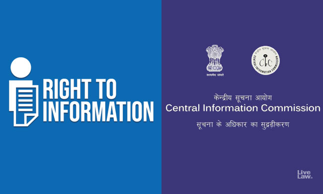 RTI- Husband Not Entitled To Seek Information Regarding Bank Details & Income Tax Returns Of His Wife: CIC