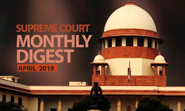 Supreme Court Monthly Digest- April 2019