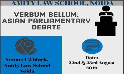ALS Noidas 1st Asian Parliamentary Debate Verbal Bellum [22nd-23rd August]