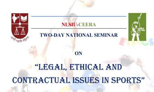 Call For Paper: Seminar On Legal Ethical And Contractual Issues In Sports At NLSIU, Bengaluru
