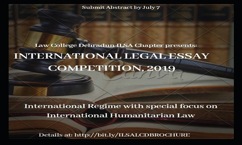 ILSA Law College Dehradun: International Essay Competition On International Law Regime 2019