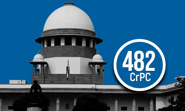Section 482 Cr.P.C :Recent Supreme Court Judgments