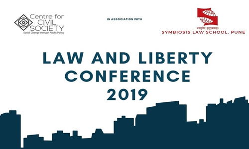 Law And Liberty Conference By Centre For Civil Society [19-20 Aug; Pune]