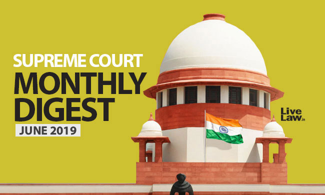 Supreme Court Monthly Digest- June 2019