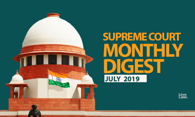 Supreme Court Monthly Digest- July 2019