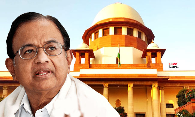 INX Media Case : Chidambaram Moves SC Against Delhi HC Order Rejecting Bail