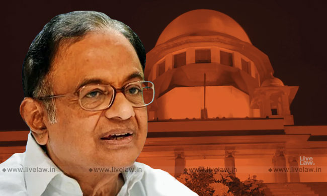 [Updated] SC Grants Bail To Chidambaram In CBI Case In INX Media Scam [Read Judgment]