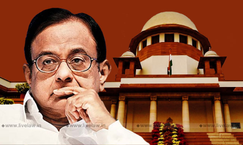 The Supreme Court Order In P. Chidambaram v. ED: Some Thoughts
