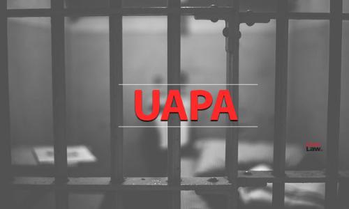 UAPA – Unlawful Arrest And Punishment Act ?
