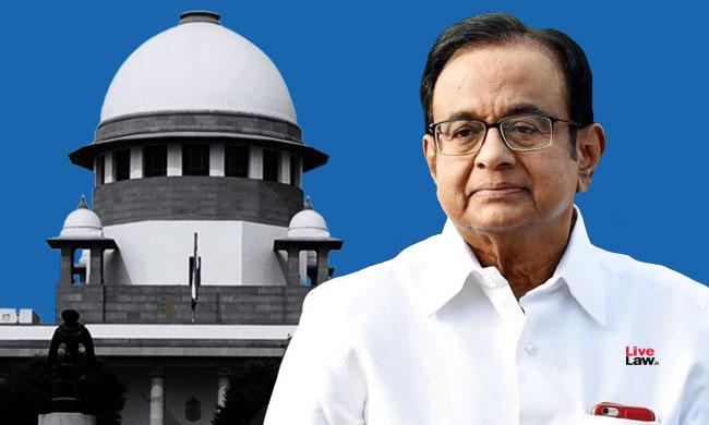 INX Media Case : SC Dismisses CBIs Review Petition Against Bail Granted To P Chidambaram
