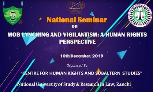 Call For Papers: National Seminar On Mob Lynching And Vigilantism At NUSRL, Ranchi