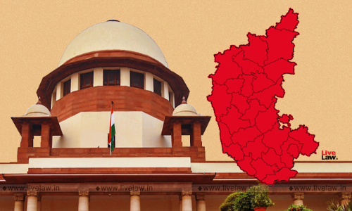 Breaking : SC Upholds Disqualification Of 17 Karnataka MLAs; But Holds That Speaker Cannot Disqualify For Full Term [Read Judgment]