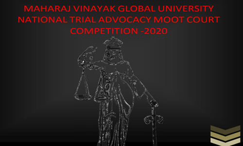 National Trial Advocacy Moot Court Competition At MVGU, Jaipur