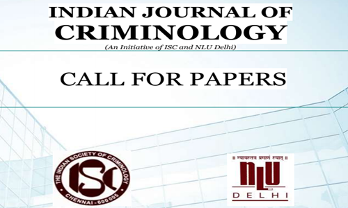 Call For Papers: Indian Journal Of Criminology, NLU Delhi
