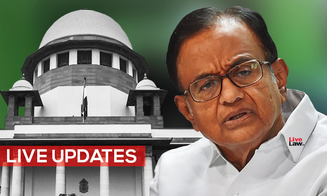 [Live Updates From SC] : Chidambaram Bail Hearing