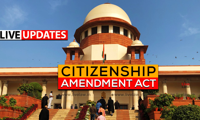[Live Updates From SC] Hearing On Petitions Challenging Citizenship (Amendment) Act