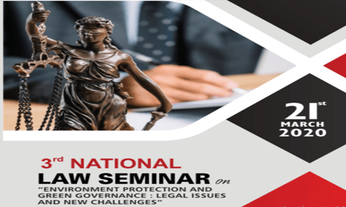 """Call For Papers: 3rd National Law Seminar On """"Environment Protection And Green Governance: Legal Issues And New Challenges""""."""